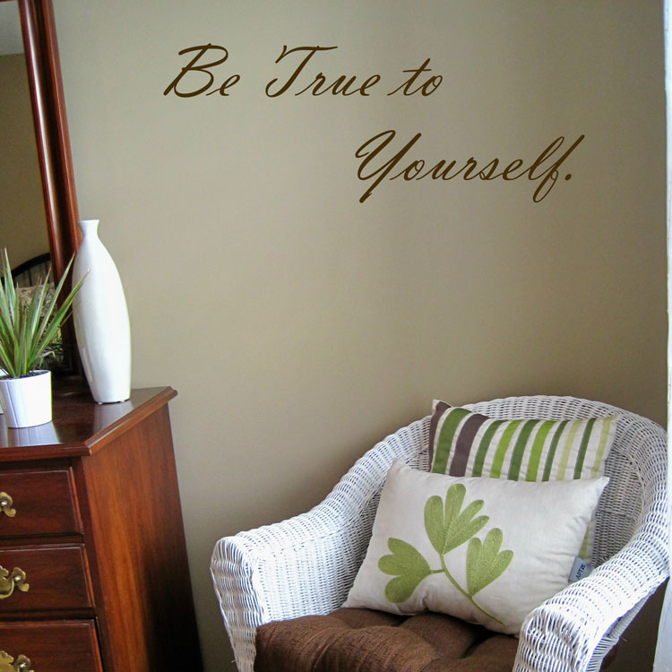 be true to yourself quotes inspirational wall decals