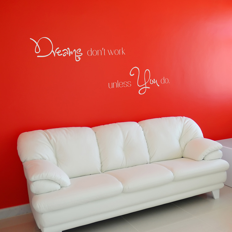 Dreams Dont Work Unless You Do Motivational Quote Wall Decals - Wall decals motivational quotes