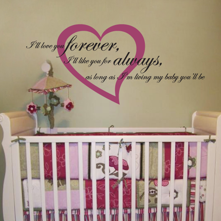 I Ll Love You Forever Quote Adorable I'll Love You Forever I'll Like You For Always  Quote  Wall Decals