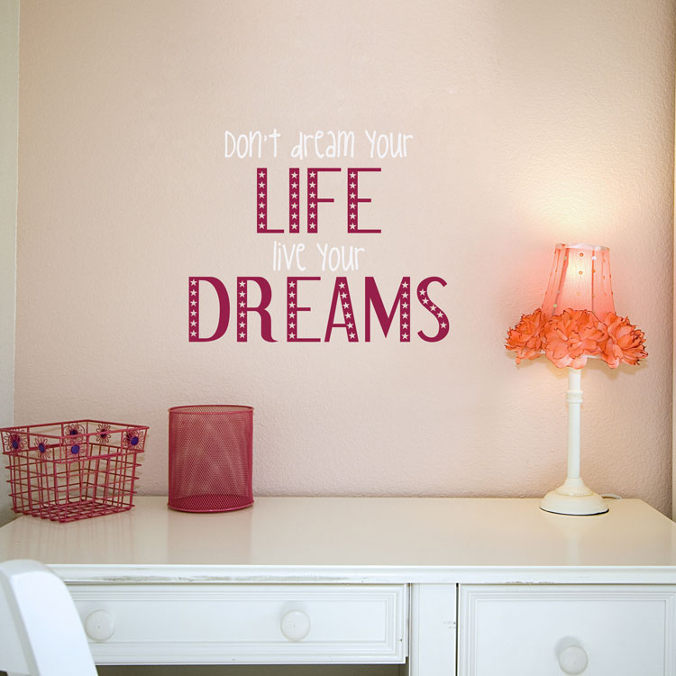 Live your dreams quotes wall decals stickers graphics