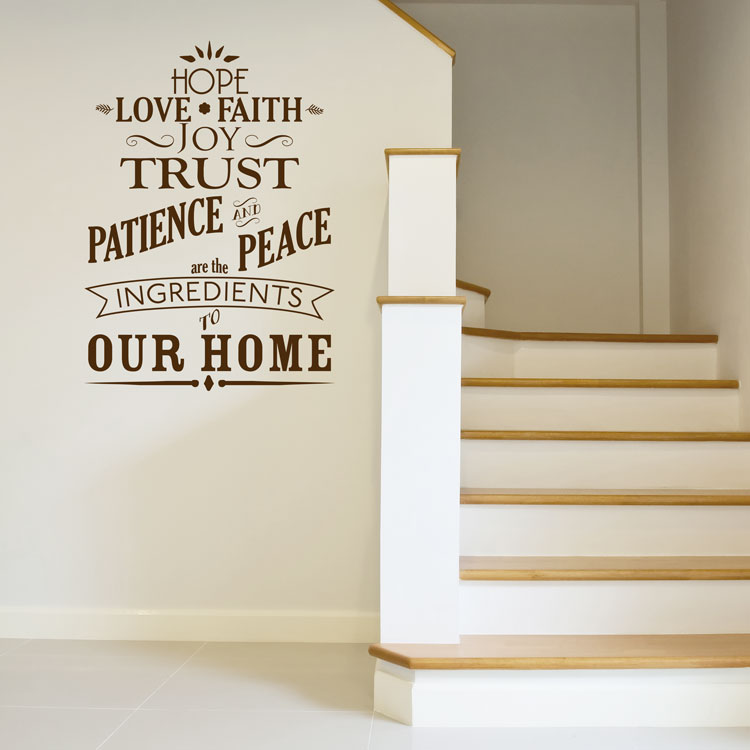 Hope Love Faith Joy Trust Patience Peace   Ingredients To Our Home   Wall  Quotes Decals