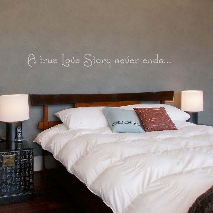 A True Love Story Never Ends Wall Decal Sticker Graphic - Wall decals above bed
