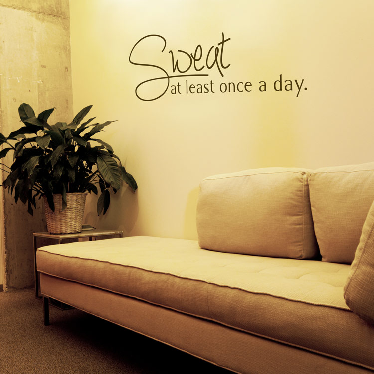 sweat at least once a day - motivational - yoga - exercise - wall