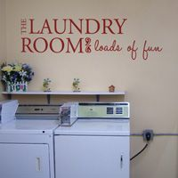 The Laundry Room - loads of fun - Quotes - Wall Decals