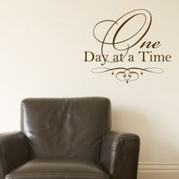 One Day at a Time - Quote - Words Wall Decals