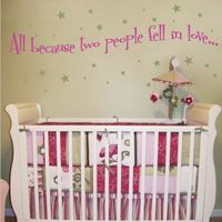 All Because Two People Fell in Love... - Nursery - Wall Decals