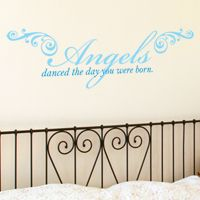 Angels Danced the Day You were Born - Quote - Wall Decals