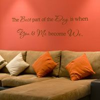 The Best Part of the Day is When... - Quotes - Love - Wall Decals