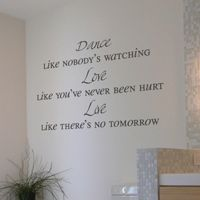 Dance Like Nobody is Watching - Inspirational Words - Quote - Wall Decals