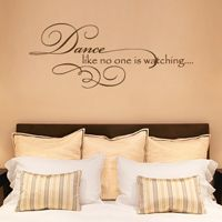 Dance Like No One Is Watching - Quote - Wall Decals