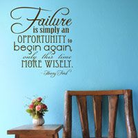 Failure is Simply an Opportunity - Henry Ford - Quote - Inspirational Wall Words Decal
