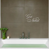 Get Naked - bath time - Quote Wall Decals