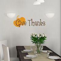 Give Thanks - Thanksgiving - Wall Decals