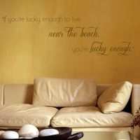 If You're Lucky Enough to Live Near the Beach - Customizable Wall Decals