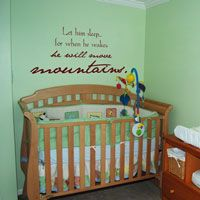 Let him sleep... for when he wakes, he will move mountains - wall decals
