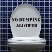 No Dumping Allowed - Toilet & Wall Decals