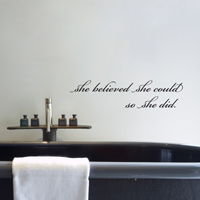 she believed she could, so she did. - Quote - Wall Words Decal