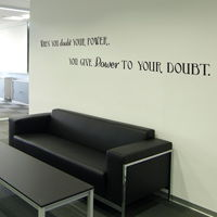 When You Doubt Your Power - Motivational Quote - Wall Decals
