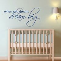 When you dream, Dream Big - Quote - Wall Decals