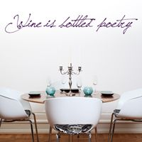 Wine is Bottled Poetry - Quote - Wall Decals