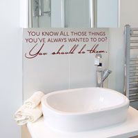 You Know All Those Things... You Should Do Them - Quote - Inspiration - Wall Decals