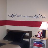 You miss 100% of the shots you don't take - Sports - Wall Decals