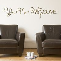 You + Me = aWEsome - Quote - Love - Wall Decals