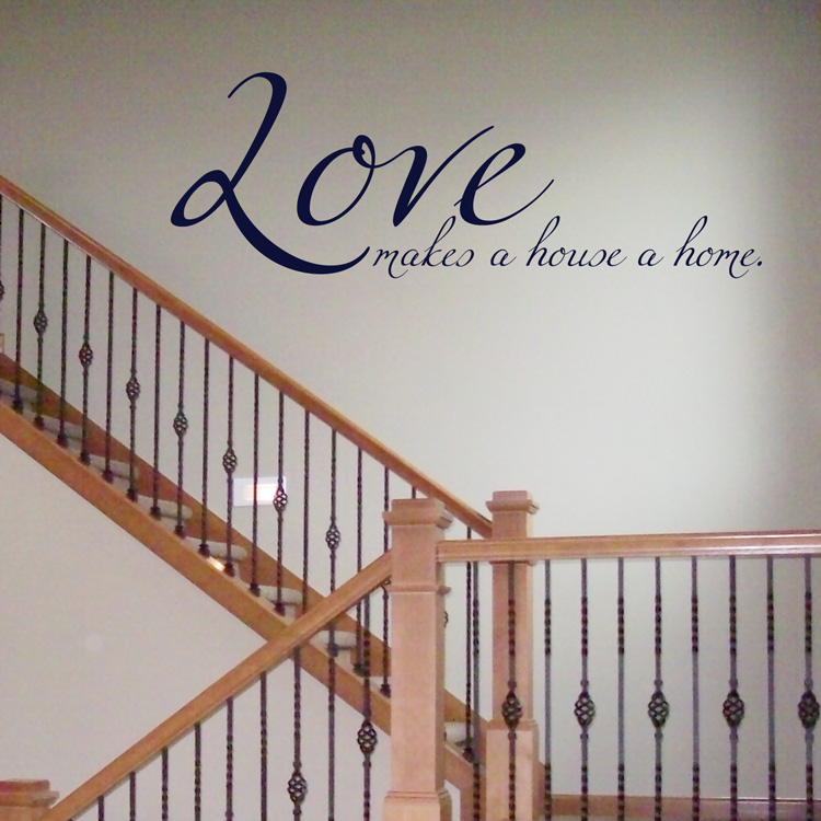 Love Makes A House A Home Quote Wall Decal